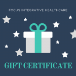 Photo of a Naturopathic Functional Medicine Gift Certificate from Focus Integrative Healthcare